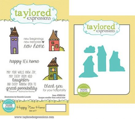 TEPS154 ~ HAPPY NEW HOME - SET OF 7 Stamps with coordinating dies by Taylored Expressions